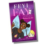 FEYI FAY AND THE CASE OF...